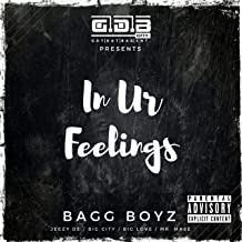 In Ur Feelings (feat. Jeezy DE, Big City, Big Love & Mr. Mase) [Explicit]