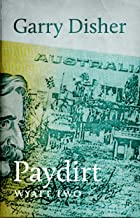 Paydirt (Wyatt Book 2)