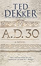A.D. 30: A Novel (AD Book 1)