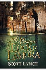 As Mentiras de Locke Lamora (Nobres Vigaristas Livro 1) (Portuguese Edition) Kindle Edition