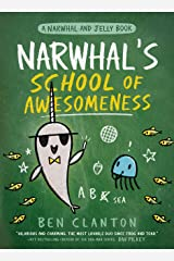 Narwhal's School of Awesomeness (A Narwhal and Jelly Book #6) Hardcover