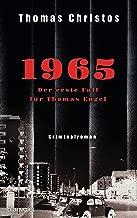 1965 - Der erste Fall für Thomas Engel: Kriminalroman