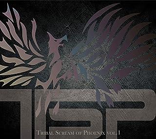 Tribal Scream of Phoenix vol.1