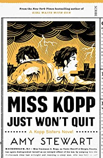 Miss Kopp Just Won't Quit (Kopp sisters Book 4)