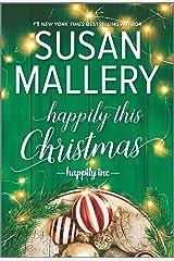Happily This Christmas: A Novel (Happily Inc Book 6) Kindle Edition