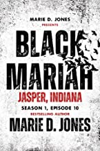 Black Mariah: Jasper, Indiana (Black Mariah Series, Season 1 Book 10)