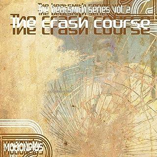 The Beatsmith Series Vol. 2 - The Crash Course