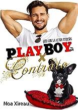 Playboy x contrato: Novela romántica, erótica y comedia (Spanish Edition)