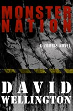 Monster Nation: A Zombie Novel (The Monster Island Book 2)