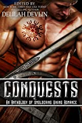 Conquests: an Anthology of Smoldering Viking Romance Kindle Edition