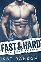 Fast & Hard: A Formula 1 Racing Romance (The Fast Series)