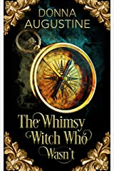 The Whimsy Witch Who Wasn't (Tales of Xest Book 1) Kindle Edition