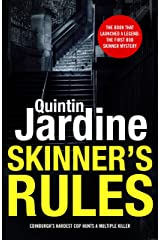 Skinner's Rules (Bob Skinner series, Book 1): A gritty Edinburgh mystery of murder and intrigue Kindle Edition
