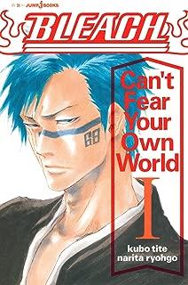 BLEACH Can't Fear Your Own World I (ジャンプジェイブックスDIGITAL)