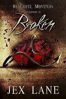Broken: Beautiful Monsters Vol. 3