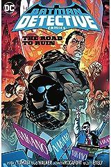 Batman: Detective Comics (2016-) Vol. 6: Road to Ruin Kindle Edition