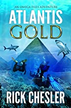 ATLANTIS GOLD: An Omega Files Adventure (Book 1)