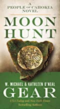Moon Hunt: A People of Cahokia Novel (North America's Forgotten Past)