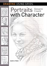 Drawing Using Grids: Portraits with Character (English Edition)