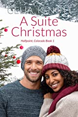 A Suite Christmas: A sexy interracial, opposites attract holiday romance (Halfpoint, Colorado Book 1) Kindle Edition