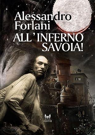 Allinferno Savoia (aAvatar Vol. 18)