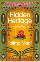 Hidden Heritage: Rediscovering Britain's Lost Love of the Orient