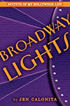 Broadway Lights (Secrets of My Hollywood Life Book 5)