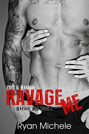 Ravage Me (Ravage MC#1): A Motorcycle Club Romance