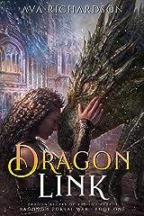 Dragon Link (Ragond's Portal War Book 1) Kindle Edition