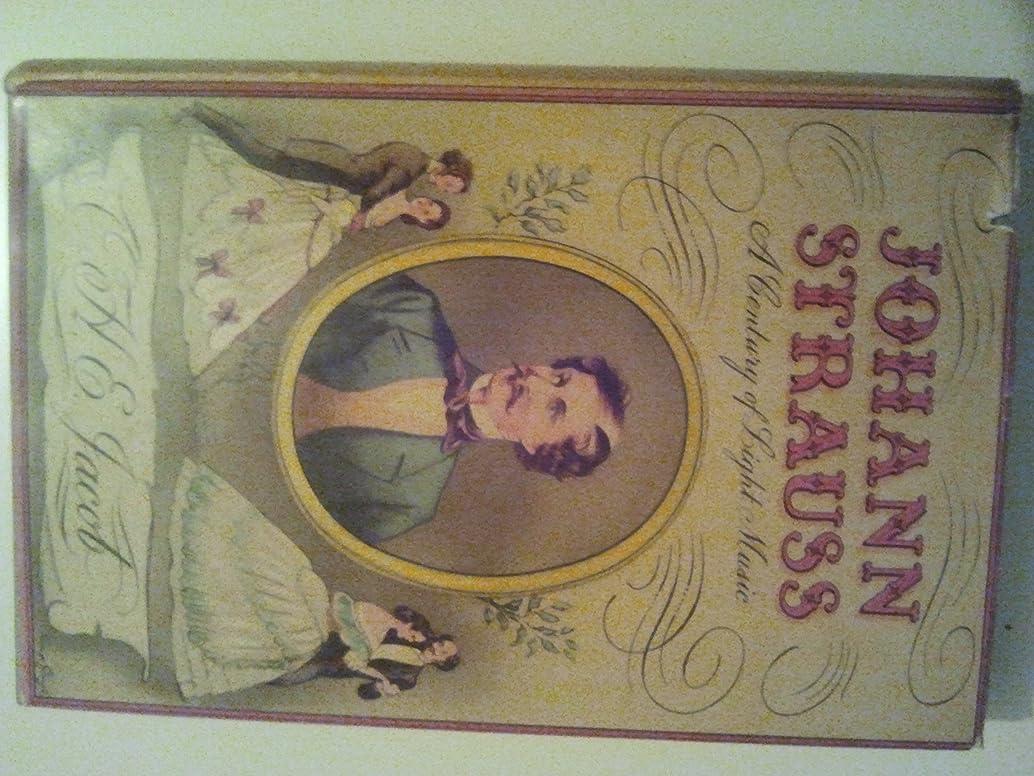 Johann Strauss;: A century of light music