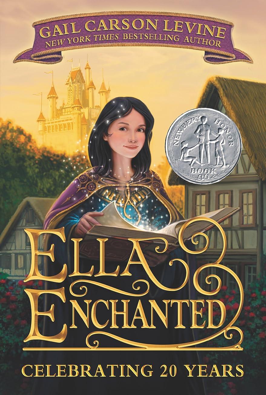 ジェーンオースティンかもめこするElla Enchanted (Trophy Newbery) (English Edition)
