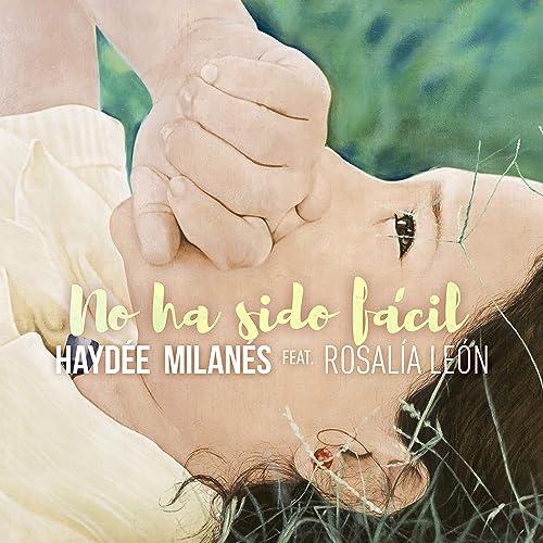 Amazon.com: No ha sido fácil (feat. Rosalía León): Haydée ...