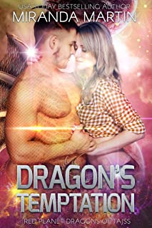 Dragon's Temptation: A SciFi Alien Romance (Red Planet Dragons of Tajss Book 15)