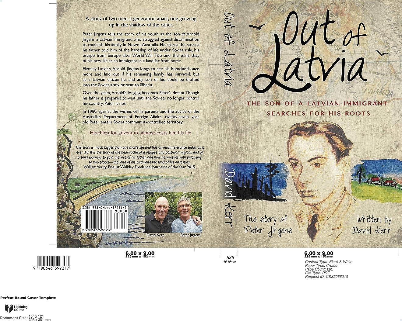 天皇褒賞マイナスOut of Latvia: The Son Of A Latvian Immigrant Searches for His Roots (English Edition)