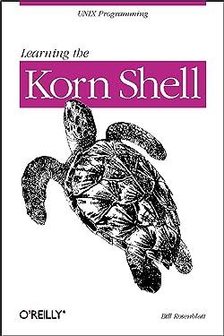 Learning the Korn Shell (Nutshell Handbooks)
