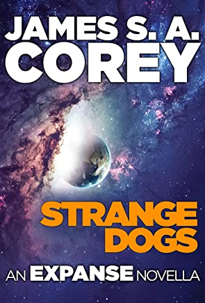 Strange Dogs: An Expanse Novella (English Edition)