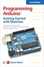 Programming Arduino: Getting Started with Sketches (Tab) (English Edition)