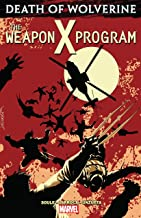 Death of Wolverine: The Weapon X Program (English Edition)