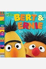Bert & Ernie (Sesame Street Friends) Kindle Edition