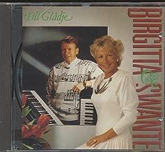 Till Gladje : Tracks- En Som Ar Storre An Du Och Jag; Helig Ar Var Gud; Narmare Gud Till Dig; Vid Korset Finns Rum; Bonernas Bro (1989 MUSIC CD)