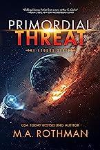 Primordial Threat (The Exodus Series, Book 1)