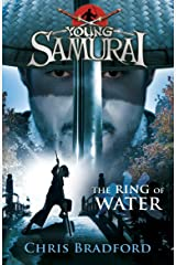 The Ring of Water (Young Samurai, Book 5) Kindle Edition