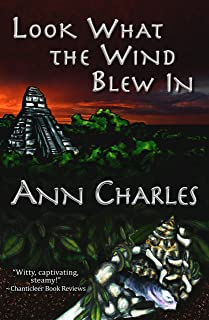 Look What the Wind Blew In (A Dig Site Mystery Book 1)