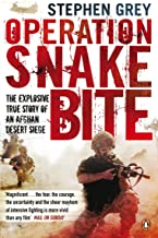 Operation Snakebite: The Explosive True Story of an Afghan Desert Siege (English Edition)
