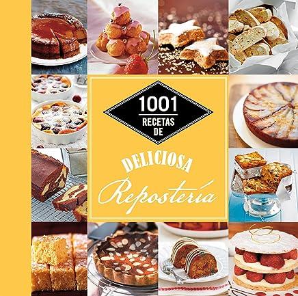 1001 recetas de deliciosa repostería (Cocina)