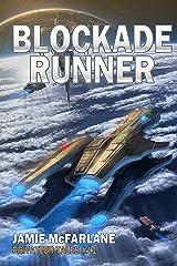 Blockade Runner (Privateer Tales Book 11) Kindle Edition