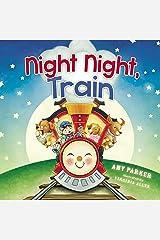 Night Night, Train Kindle Edition