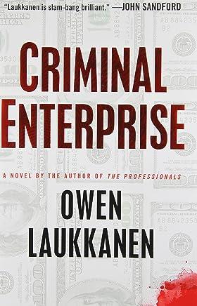 Criminal Enterprise (A Stevens and Windermere Novel) by Owen Laukkanen (2013-03-21)