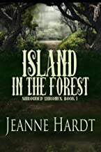 Island in the Forest (Shrouded Thrones Book 1)