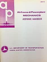Airframe and Powerplant Mechanics Airframe Handbook (A&P Handbooks)
